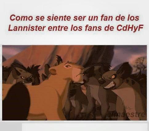 Como se siente un fan de los Lannister