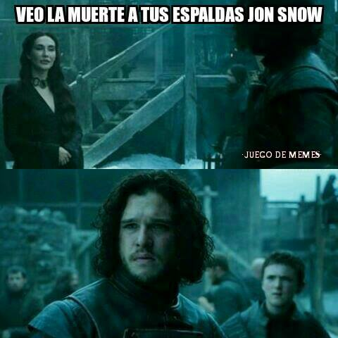 No sabes captar advertencias Jon Snow