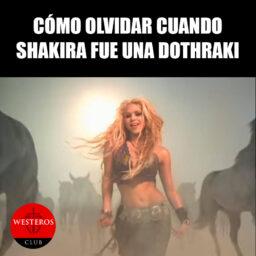 Shakira como Dothraki