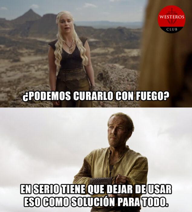 Daenerys quiere arreglar todo con fuego